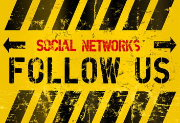 "grungy ""Follow Us"" social network sign, industrial style, vector"