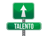 talent in Spanish traffic road sign poster