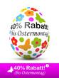 Osterei, Ostern, 40 Prozent Rabatt, Werbung, bis Ostermontag, 3D