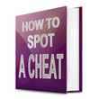 Spotting a cheat.