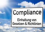 Verkehrsschild mit Compliance poster