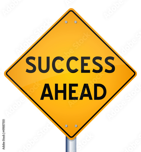 Success Ahead - Road Sign