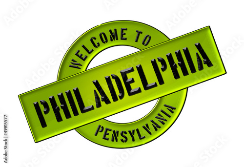 WELCOME TO PHILADELPHIA