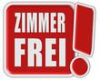 !-Schild rot ZIMMER FREI