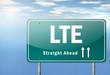"""Highway Signpost """"LTE"""""""