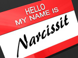 Hello My Name is Narcissist.