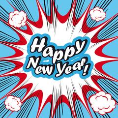 Pop Art explosion Background Happy New Year!