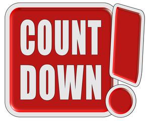 !-Schild rot quad COUNTDOWN