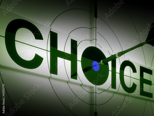 Choice Means Choose Option Or Alternative