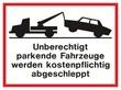 Unberechtigte Fahrzeuge werden abgeschleppt