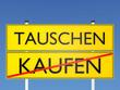 TAUSCHEN vs KAUFEN - 3D