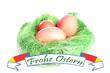 Osternest mit Eiern und Banner - Frohe Ostern