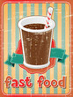 Fast food background with drink in retro style.