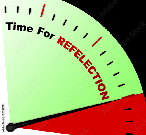 Time For Reflection Message Meaning Ponder Or Reflect