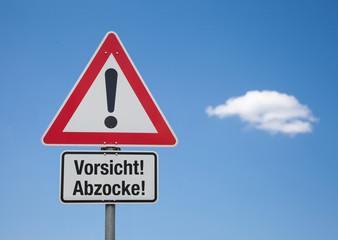 Achtung Schild mit Wolke VORSICHT ABZOCKE