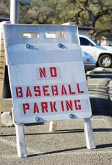 No Baseball Parking sign