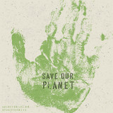 Save our planet poster with hand print image and stencil alphabe