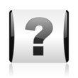 question mark black and white square web glossy icon