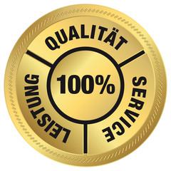 100 % Service, Qualität, Leistung