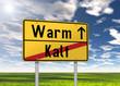 """Ortsschild """"Warm / Kalt"""""""