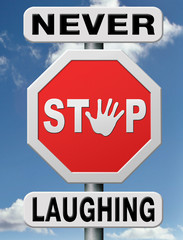 never stop laughing