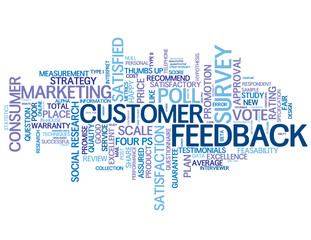 CUSTOMER FEEDBACK Tag Cloud (satisfaction rate survey poll)