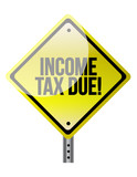 Income Tax Due warning sign