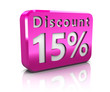 fifteen percent discount