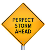 Perfect storm ahead