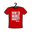 Make money t shirt vector