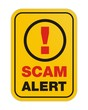scam alert yellow sign