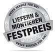 Liefern & montieren - zum Festpreis - unser Service für Sie