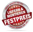 Liefern & montieren - Festpreis - unser Service für Sie
