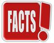 !-Schild rot FACTS