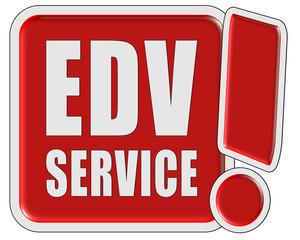 !-Schild rot quad EDV SERVICE