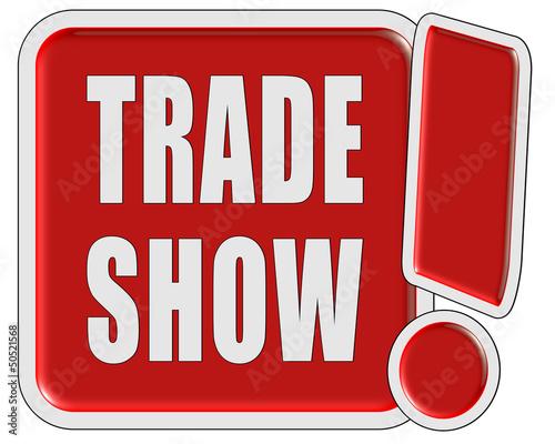 !-Schild rot quad TRADE SHOW