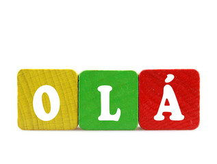 olá - isolated text in wooden building blocks