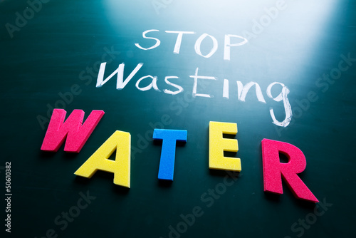 Stop wasting water concept