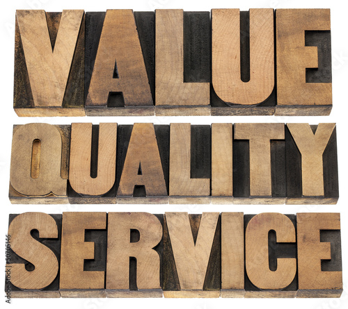 value, quality, service