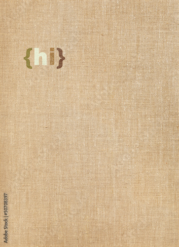 Hi word on linen background
