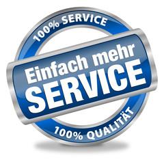 Einfach mehr Service - 100 % Service - 100 % Qualität
