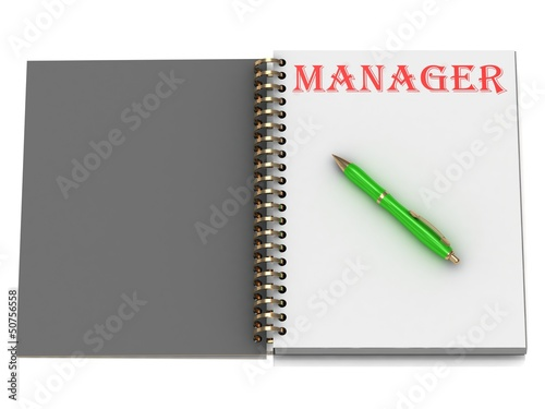 MANAGER inscription on notebook page