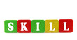 skill - isolated text in wooden building blocks