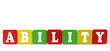 ability - isolated text in wooden building blocks