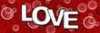 Love Banner - Red Black White