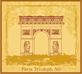 Hand drawn vector illustration of Paris Triumph Arc - Grunge Ba