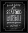 SeaFood Poster - Chalkboard. Vector illustration.