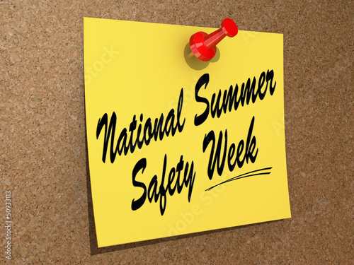 National Summer Safety Week