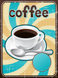 Poster with a coffee cup in retro style.