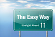 "Highway Signpost ""The Easy Way"""